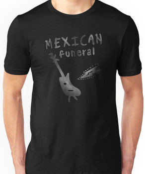 Mexican Funeral Band Tee Unisex T-Shirt