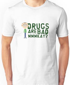South Park Mr. Mackey Drugs are bad mkay Unisex T-Shirt