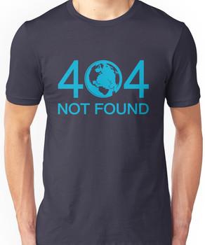 Not Found Unisex T-Shirt