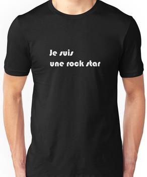 Je suis une rock star Unisex T-Shirt