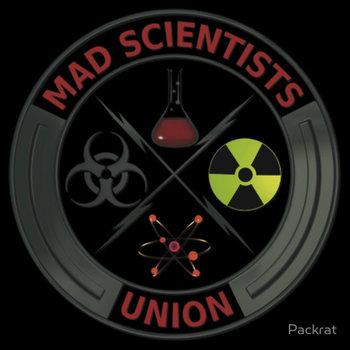 Mad Scientists Union T-shirt