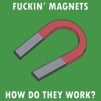 Fucking Magnets T-Shirt by flashman