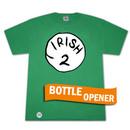 Irish 2 Bottle Opener Green Graphic Tee Shirt
