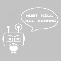 Robot Kill All Humans