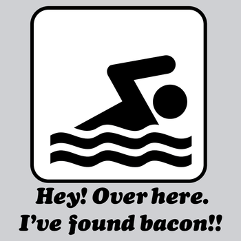 I've Found Bacon!