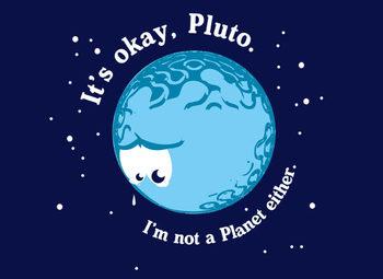 It's Okay Pluto