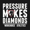 "Workhorse Athletics ""Pressure Makes Diamonds"" T-Shirt"