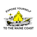 Expose yourself to the Maine coast T-Shirt