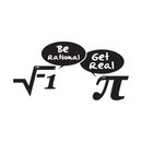 Be rational - get real! T-Shirt