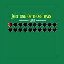 Just one of those days T-Shirt