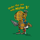 Under The Sea With Mister B! T-Shirt