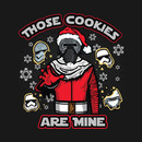 Those Cookies Are Mine T-Shirt