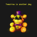 Five Nights at Freddy's - FNaF4 - Tomorrow is Another Day T-Shirt