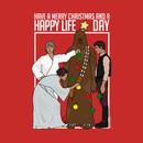 Happy Life Day 3 - Star Wars Christmas Shirt T-Shirt