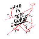Who is Pepe Siliva? T-Shirt