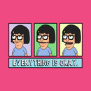 Everything Is Okay. T-Shirt