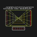 Stay On Target... T-Shirt
