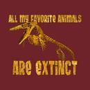 All My Fav Animals Are Extinct - Mosasaurus T-Shirt