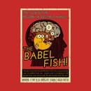 The Babel Fish! T-Shirt
