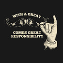 With a Great Mustache Comes Great Responsibility T-Shirt