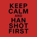 Keep Calm and Han Shot First T-Shirt