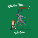 Oh, the Places YOU DIED! T-Shirt
