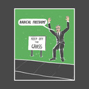 Radical Freedom! T-Shirt