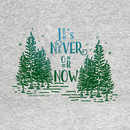 It's never or now T-Shirt