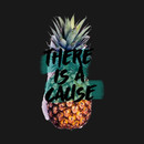 There is a Cause Pineapple T-Shirt