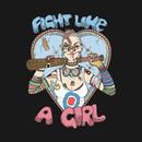 Fight Like a Tank Girl T-Shirt