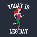 Today Is Leg Day Ariel Little Mermaid Run Gym T-Shirt