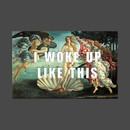 I WOKE UP LIKE THIS - Beyonce/Botticelli Venus T-Shirt