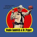 DIABLO SANDWICH & DR. PEPPER T-Shirt