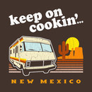 Funny! Keep on Cookin' New Mexico (Br Ba) T-Shirt