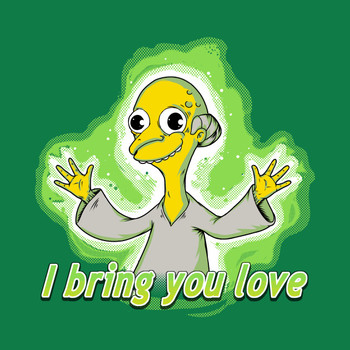 I BRING YOU LOVE T-Shirt