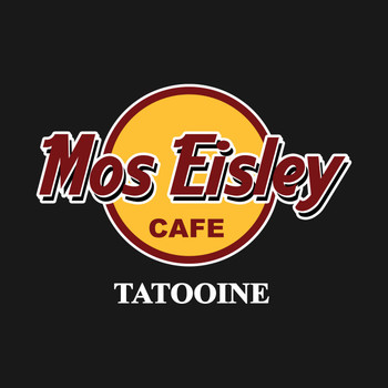Mos Eisley Cafe - Tatooine T-Shirt