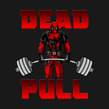Dead Pull (Deadpool Deadlift) T-Shirt