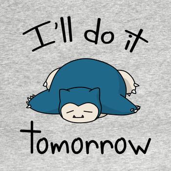 Snorlax i'll do it tomorrow T-Shirt