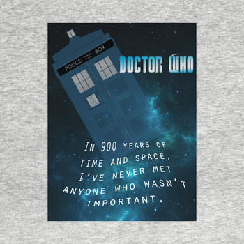 Doctor Who Quote 900 Years of Time and Space T-Shirt
