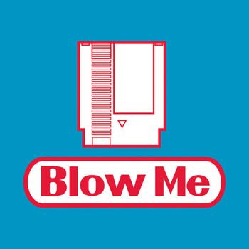 Blow Me (NES Version) T-Shirt