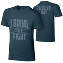 """""""Roman Reigns """"""""I Bring The Fight"""""""" T-Shirt"""""""
