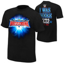"""""""WrestleMania 32 """"""""I Was There"""""""" Youth T-Shirt"""""""