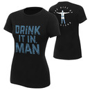 """Chris Jericho """"Drink It In Man"""" Women's Authentic T-Shirt"""