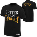 """""""Curtis Axel """"""""Better Than Perfect"""""""" Authentic T-Shirt"""""""