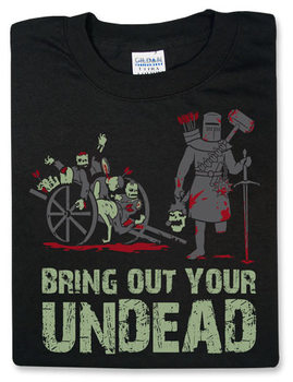 Bring Out Your Undead
