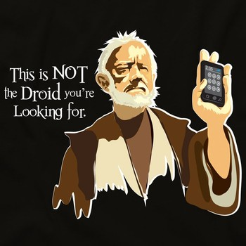 Not The Droid You're Looking For Tee
