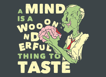 A Mind Is A Wonderful Thing To Taste T-Shirt