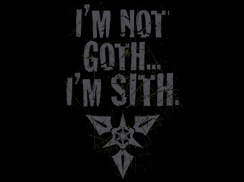 I'm Not Goth I'm Sith Tee