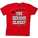 Christmas Vacation You Serious Clark? T-Shirt