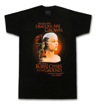 Daenerys When Dragons are Grown T-Shirt